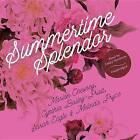 Summertime Splendor by M C Beaton Writing as Marion Chesney, Cynthia Bailey-Pratt, Sarah Eagle, Melinda Pryce (CD-Audio, 2015)