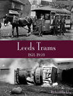 Leeds Trams 1871-1959 by Richard Buckley (Paperback, 2011)