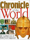 Chronicle of the World by Dorling Kindersley Ltd (Hardback, 1996)