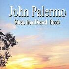 Music from Dismal Brook by John Palermo (CD, Jul-2004, Orange Tree Productions)