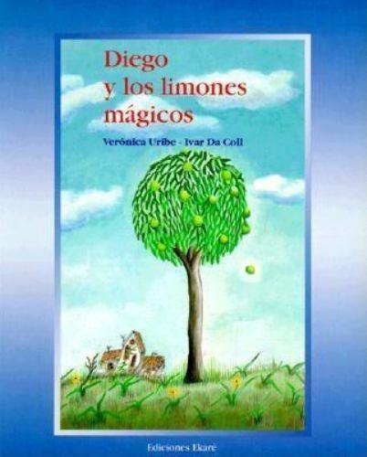 Diego Y Los Limones Magicos [Los Cuentos De Diego] [Spanish Edition]