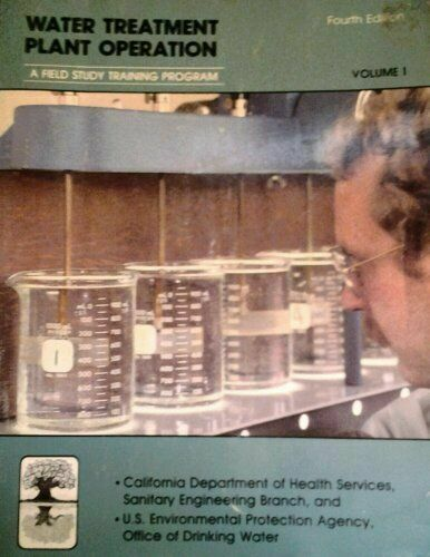Water Treatment Plant Operation by Kenneth D. Kerri (1999, Trade Paperback, Rev…