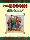 The Broons Blethers!: Rib-Tickling Words and Phrases from Scotland's Favourite Family by Black and White Publishing (Hardback, 2015)