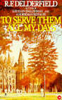 To Serve Them All My Days by R. F. Delderfield (Paperback, 1995)