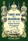 Three Men and a Bradshaw by John George Freeman (Hardback, 2015)