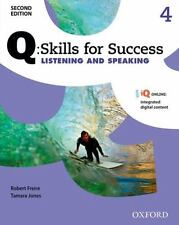 Q: Skills for Success Listening and Speaking 2E Level 4 Student Book by Freire,