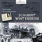 Franz Schubert - Schubert: Winterreise - Im Schatten des Krieges (2013)
