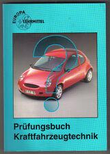 Prüfungsbuch Kraftfahrzeugtechnik - Frage und Antwort (Europa-Lehrmittel) 7. Auf