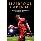 Liverpool Captains: A Journey of Leadership from the Pitch by Ragnhild Lund Ansnes (Hardback, 2016)