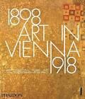 Art in Vienna 1898-1918: Klimt, Kokoschka, Schiele and Their Contemporaries by Peter Vergo (Hardback, 2015)