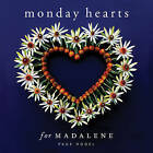 Monday Hearts for Madalene by Page Hodel (Hardback, 2010)
