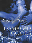 Damaged Goods by Lainey Reese (CD-Audio, 2013)