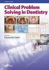 Clinical Problem Solving in Dentistry, Odell FDSRCS  MSc  PhD  FRCPath Professor