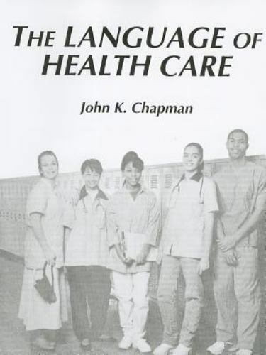 Language of Introductory Health Care by D. Chapman; Shirley A. Badasch