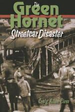 The Green Hornet Street Car Disaster by Craig Allen Cleve (2015, Paperback)