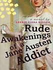 Rude Awakenings of a Jane Austen Addict by Laurie Viera Rigler (CD-Audio, 2009)
