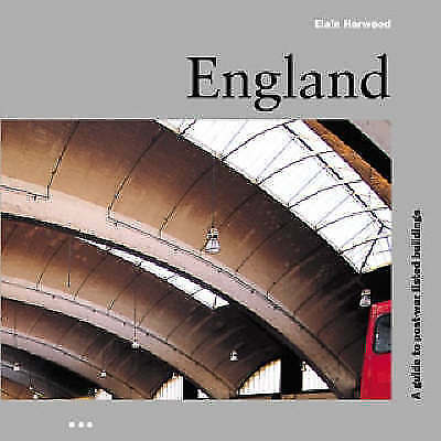 1 of 1 - England: A Guide to Post-war Listed Buildings, Harwood, Elain, Good Condition Bo