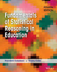 Fundamentals of Statistical Reasoning in Education by Theodore Coladarci, Casey D. Cobb (Paperback, 2014)