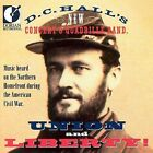 Union & Liberty by D.C. Hall's New Concert and Quadrille Band (CD, Aug-2007, Dorian)