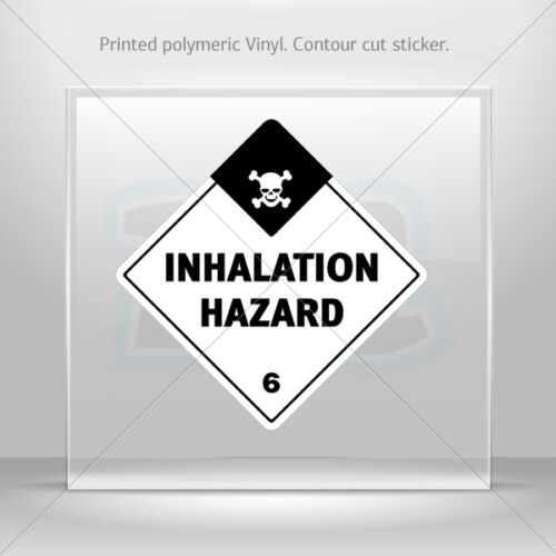 Inhalation Hazard st5 X885W Sticker Decal Hazard Classification Class 6