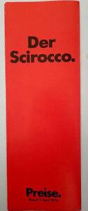 Humoristique Vw Scirocco La Liste De Prix Stand 7. Avril 1975 Numéro 506/119.033.00-afficher Le Titre D'origine Prix Raisonnable