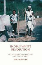 NEW - India's White Revolution: Operation Flood, Food Aid and Development