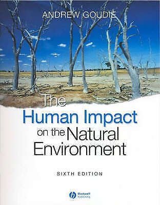 1 of 1 - The Human Impact on the Natural Environment: Past, Present, and Future by Goudi
