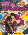 Get Into Photography by Rachel Stuckey (Paperback, 2016)