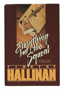 Timothy-Hallinan-Everything-but-the-Squeal-FIRST-EDITION