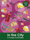 In the City in Tongan and English by Ahurewa Kahukura (Paperback, 2010)
