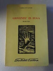 Libro Gioventù in fuga - Carlo Pusateri