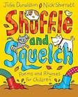 Shuffle and Squelch by Julia Donaldson (Paperback, 2015)