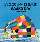 Elmer's Day by David McKee (Board book, 2004)
