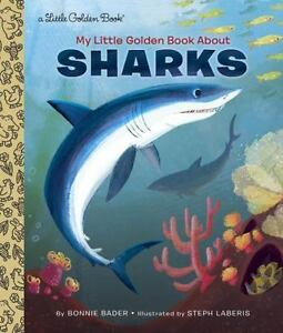 My Little Golden Book About Sharks by Bader, Bonnie, Good Book