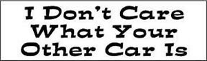 I-Don-039-t-Care-Bumper-Sticker-Funny-Car-Truck-Window-UV-Vinyl-Decal-Sticker