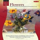 Oil & Acrylic: Flowers: Discover Techniques for Painting Fresh and Lively Floral Scenes by Marcia Baldwin (Paperback, 2012)