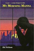 My Morning Manna By Dr. Ed Nelson Softcover