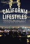 California Lifestyles: Break Mine Off by Goldmind Da Profit (Hardback, 2014)