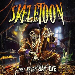 SKELETOON-They-Never-Say-Die-CD-DIGIPACK