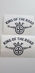 2X-DAF-KING-OF-THE-ROAD-STICKER-DECAL-DAF-XF-CF-HAULAGE-LORRY-TRUCK