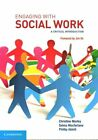 Engaging with Social Work: A Critical Introduction by Christine Morley, Selma MacFarlane, Phillip Ablett (Paperback, 2014)