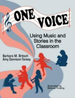 One Voice : Music and Stories in the Classroom Paperback Barbara M. Britsch