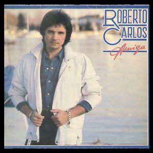ROBERTO-CARLOS-SPAIN-LP-CBS-1982-AMIGA-ANA-BELEN