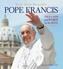 Pope Francis: Thoughts and Words for the Soul by Prof Fr Giuseppe Costa (Hardback, 2014)