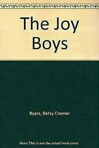 The-Joy-Boys-by-Byars-Betsy-Cromer
