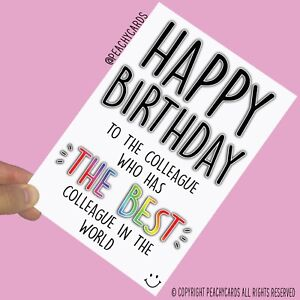 Funny Colleague Co Worker Happy Birthday Cards Best Colleague In The World PC655