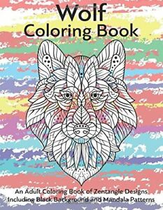 Wolf-Coloring-Book-An-Adult-Coloring-Book-of-Zentangle-Designs-Including