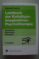 Lehrbuch der Katathymimaginativen Psychotherapie Grund- Mittel- Oberstufe 1994