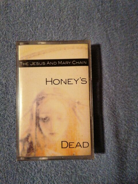 """The Jesus And Mary Chain MC """"Honey's Dead"""",The Mission,The Cure,Sonic Youth"""