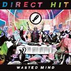Wasted Mind von Direct Hit (2016)